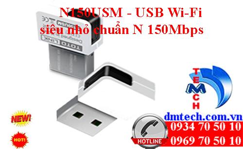 N150USM - USB Wi-Fi siêu nhỏ chuẩn N 150Mbps