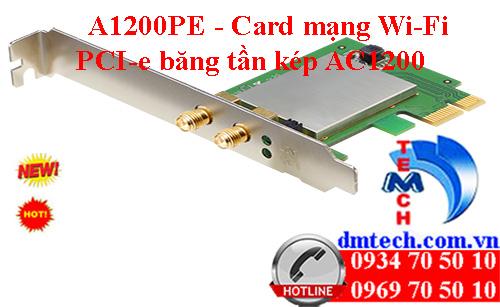 A1200PE - Card mạng Wi-Fi PCI-e băng tần kép AC1200