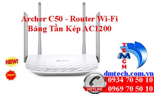 Archer C50 - Router Wi-Fi Băng Tần Kép AC1200