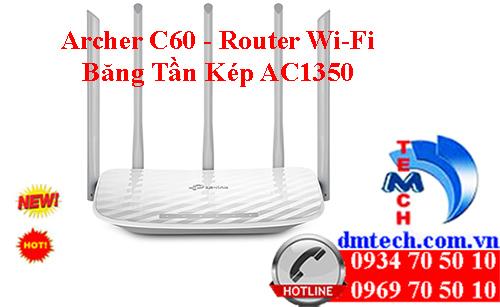 Archer C60 - Router Wi-Fi Băng tần kép AC1350