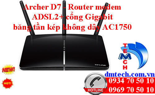 Archer D7 - Router modem ADSL2- cổng Gigabit băng tần kép không dây AC1750