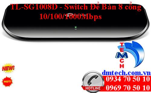 TL-SG1008D - Switch để bàn Gigabit 8 cổng