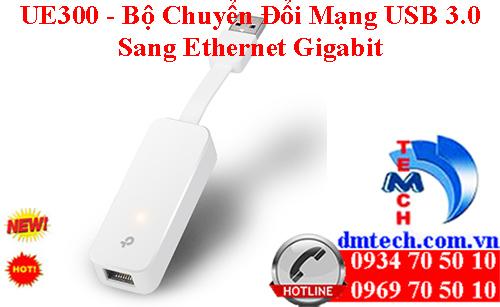UE300 - Bộ Chuyển Đổi Mạng USB 3.0 Sang Ethernet Gigabit