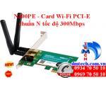 N300PE - Card Wi-Fi PCI-E chuẩn N tốc độ 300Mbps