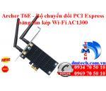 Archer T6E - Bộ chuyển đổi PCI Express băng tần kép Wi-Fi AC1300