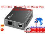 MC112CS - Bộ Chuyển Đổi Quang Điện WDM 10/100Mbps